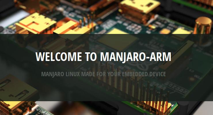 Manjaro Linux Manjaro Linux 发布 ARM 版本 支持树莓派