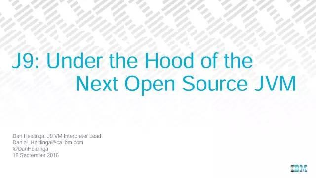 IBM 宣布 J9 JVM 即将开源-芊雅企服