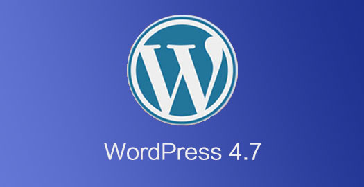 wordpress4.7 WordPress 4.7 RC 发布,内容管理系统