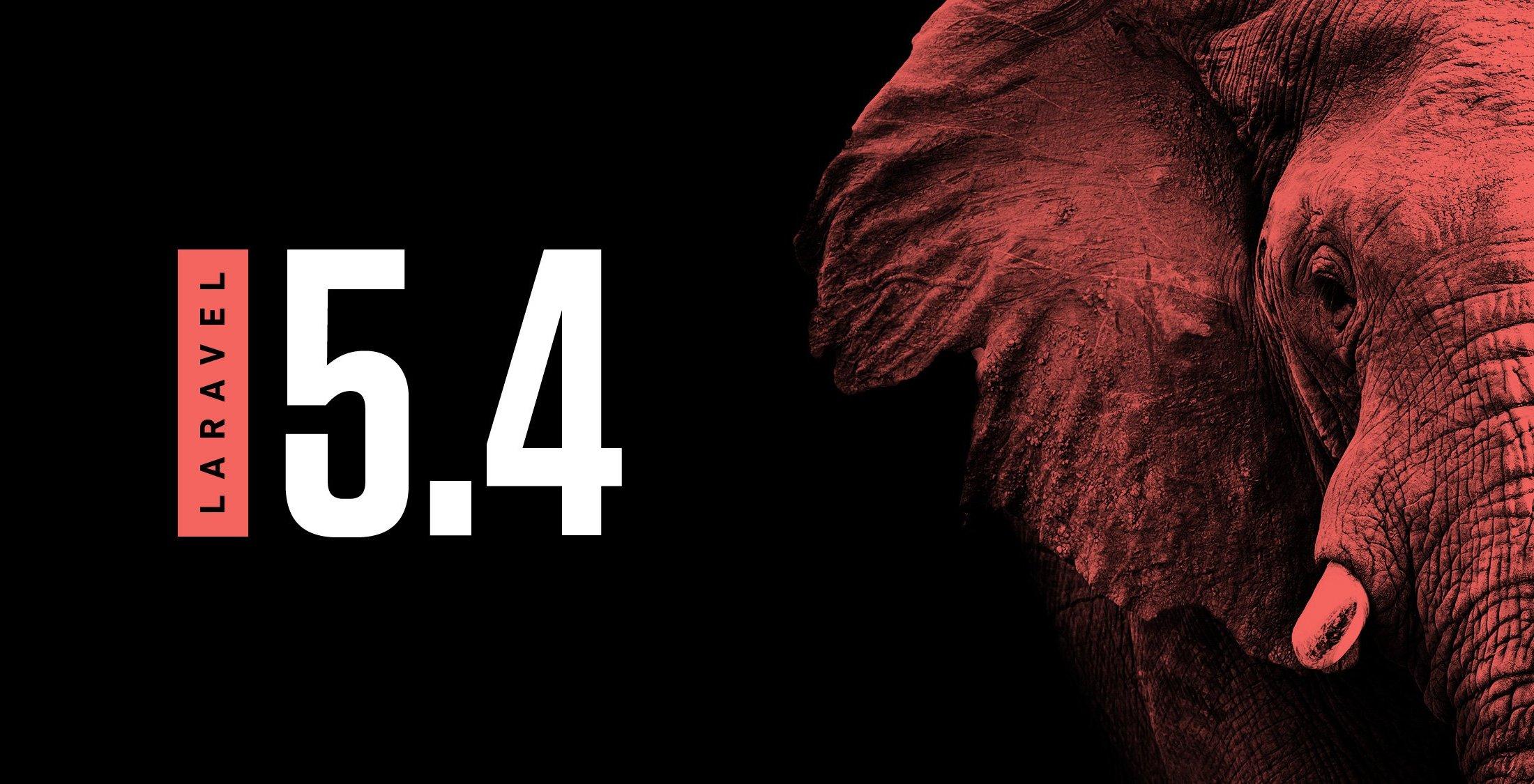 Laravel 5.4 正式发布,PHP 开发框架-芊雅企服