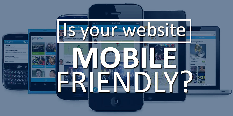 Is your website mobile friendly 移动友好的网页设计   你有它的网站吗?
