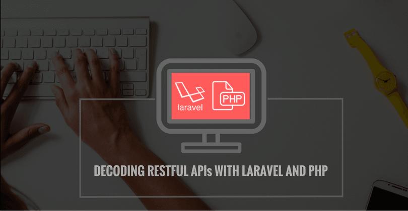 网站开发服务:用LARAVEL和PHP解码RESTFUL API-芊雅企服